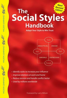 The Social Styles Handbook: Adapt Your Style to Win Trust 9789077256336