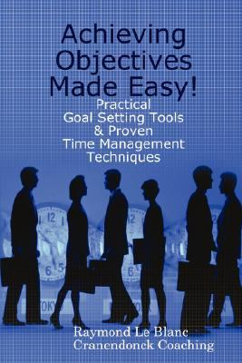 Achieving Objectives Made Easy! 9789079397037