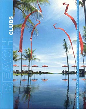 Beach Clubs: Around the World
