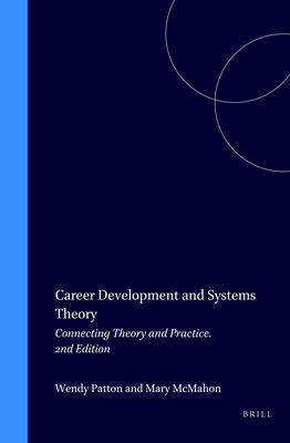 Career Development and Systems Theory 9789077874134