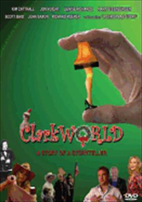 Clarkworld: A Story of a Storyteller