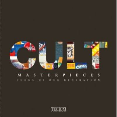 Cult Masterpieces: Icons of Our Generation 9789076886640