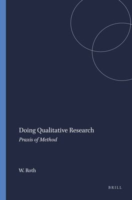 Doing Qualitative Research: Praxis of Method 9789077874059