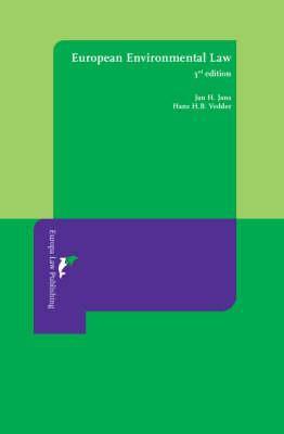 European Environmental Law: Third Revised Edition 9789076871769