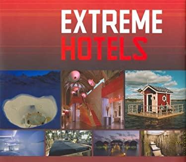 Extreme Hotels 9789076886398