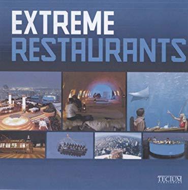 Extreme Restaurants 9789076886626