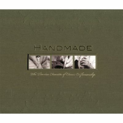 Handmade: The Timeless Character of Classic Craftsmanship 9789079761098