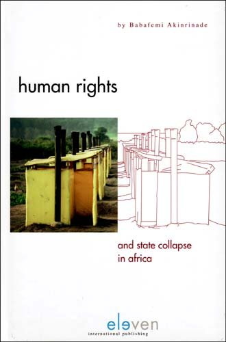 Human Rights and State Collapse in Africa 9789077596678