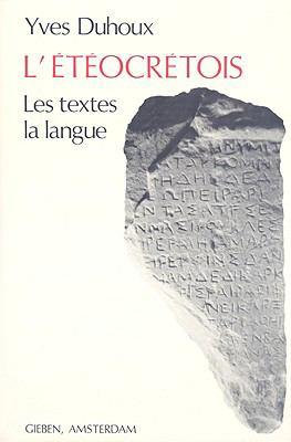 L'Eteocretois: Les Textes, La Langue 9789070265052