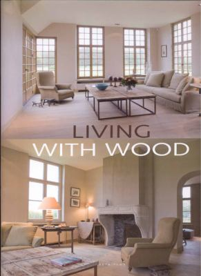 Living with Wood 9789077213902