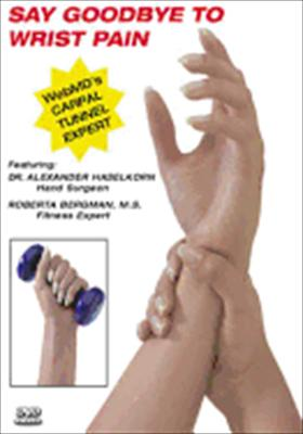 Roberta Bergman's Say Goodbye to Wrist Pain