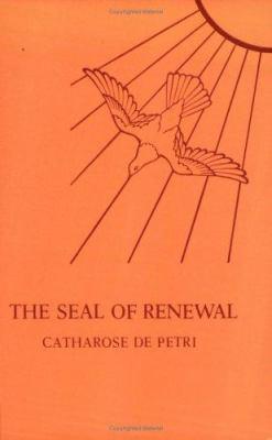 The Seal of Renewal 9789070196394