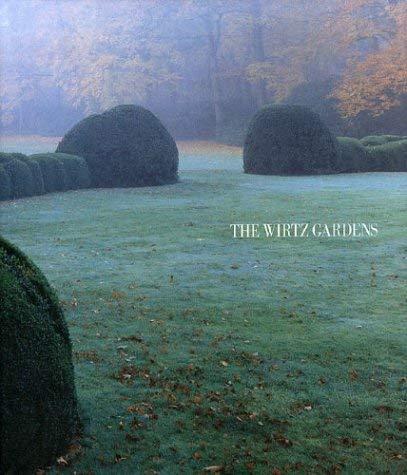The Wirtz Gardens 9789076704364