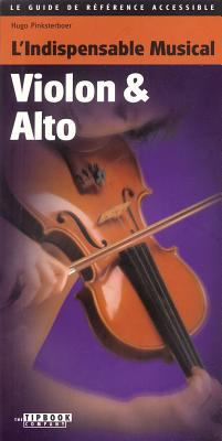L'Indispensable Musical Violon & Alto 9789076192697