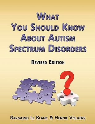 What You Should Know about Autism Spectrum Disorders. Revised Edition. 9789079397099
