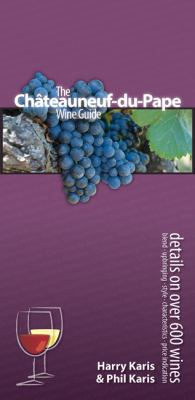 The Chateauneuf-Du-Pape Wine Guide 9789081201742