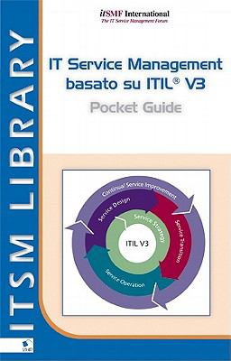 IT Service Management Basato Su ITIL V3 Pocket Guide 9789087531157