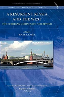A Resurgent Russia and the West: The European Union, NATO and Beyond 9789089790088