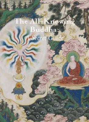 All-Knowing Buddha: A Secret Guide 9789085866435