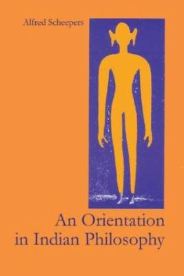 An Orientation in Indian Philosophy 9789080612990