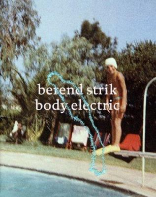 Berend Strik: Body Electric 9789080818538