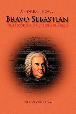 Bravo Sebastian 9789081576413