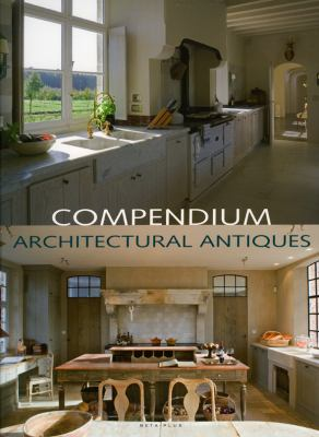Compendium Architectural Antiques 9789089440105