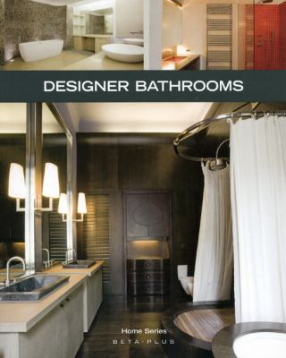 Designer Bathrooms 9789089440495
