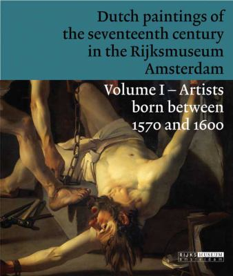 Dutch Paintings of the Seventeenth Century in the Rijksmuseum Amsterdam 9789086890279