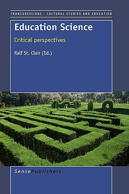 Education Science: Critical Perspectives 9789087908447
