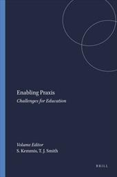 Enabling Praxis: Challenges for Education