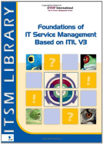 Foundations of IT Service Management Based on ITIL V3 9789087530570