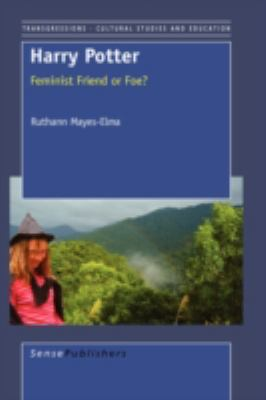 Harry Potter: Feminist Friend or Foe? 9789087900823