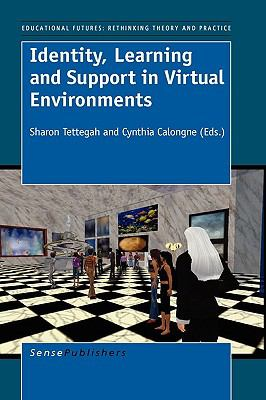 Identity, Learning and Support in Virtual Environments 9789087909925
