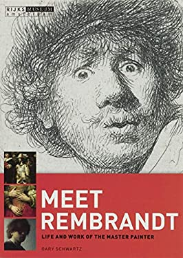 Meet Rembrandt: Life and Work of the Master Painter 9789086890576