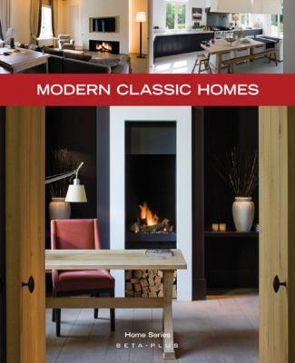 Modern Classic Homes 9789089440778