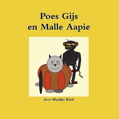 Poes Gijs En Malle Aapie 9789081557962