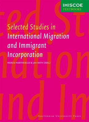 Selected Studies in International Migration and Immigrant Incorporation 9789089641601