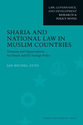 Sharia and National Law in Muslim Countries 9789087280482
