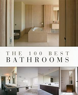 The 100 Best Bathrooms 9789089441171