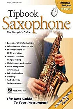 Tipbook Saxophone: The Complete Guide [With CD] 9789087671013