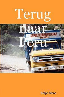 Terug Naar Peru 9789090228662