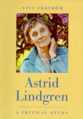 Astrid Lindgren: A Critical Study 9789129646535