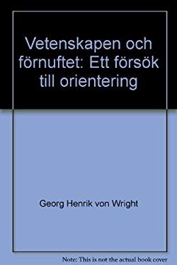 Vetenskapen Och Fornuftet: Ett Forsok Till Orientering 9789134508699