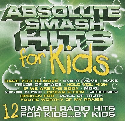 Absolute Smash Hits for Kids 0679143006929