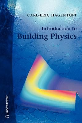 Introduction to Building Physics 9789144018966