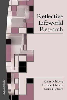 Reflective Lifeworld Research 9789144049250