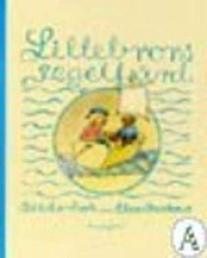 Lillebrors Segelfard: Bilderbok 9789163831270