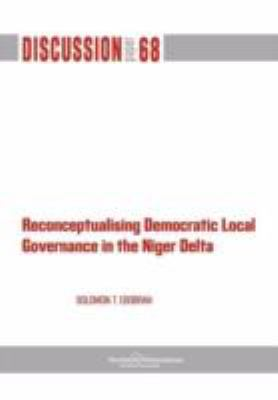 Reconceptualising Democratic Local Governance in the Niger Delta 9789171067098