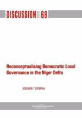Reconceptualising Democratic Local Governance in the Niger Delta 9789171067098